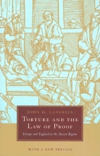Langbein, John H Torture and the Law of Proof - Europe and England in the Ancient Regime