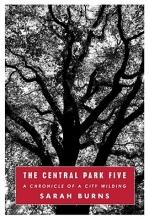 Burns, Sarah The Central Park Five