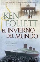 Follett, Ken El invierno del mundo The Winter of the World