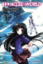 Kawahara, Reki Accel World The Manga 2