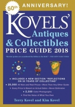 Kovel, Terry,   Kovel, Kim Kovels` Antiques & Collectibles Price Guide 2018