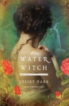 Dark, Juliet The Water Witch