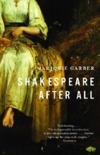 Garber, Marjorie Shakespeare After All