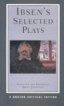 Ibsen, Henrik Ibsen`s Selected Plays NCE