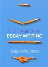 Nigel Warburton The Basics of Essay Writing