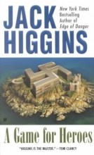 Higgins, Jack A Game for Heroes