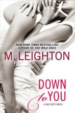 Leighton, M. Down to You
