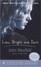 Neufeld, John Lisa, Bright and Dark
