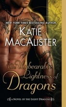 MacAlister, Katie The Unbearable Lightness of Dragons
