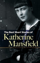Mansfield, Katherine The Best Short Stories of Katherine Mansfield