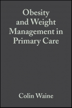 Colin Waine,   Nick Bosanquet Obesity and Weight Management in Primary Care