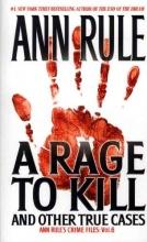 Rule, Ann A Rage to Kill