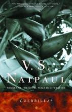 Naipaul, V. S. Guerrillas