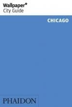 Wallpaper* , Wallpaper* City Guide Chicago