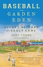 Thorn, John Baseball in the Garden of Eden