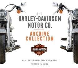 Darwin Holmstrom The Harley-Davidson Motor Co. Archive Collection