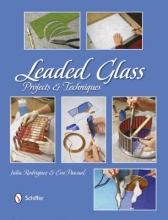 Julia Rodriguez Leaded Glass: Projects and Techniques