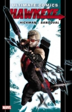 Hickman, Jonathan Ultimate Comics Hawkeye by Jonathan Hickman