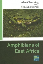 Channing, Alan Amphibians of East Africa