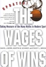 David J. Berri,   Martin B. Schmidt,   Stacey L. Brook The Wages of Wins