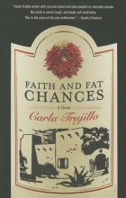 Trujillo, Carla Faith and Fat Chances