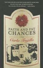 Trujillo, Carla Faith and Fat Chances