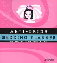 Anti-Bride Wedding Planner