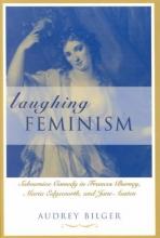 Bilger, Audrey Laughing Feminism