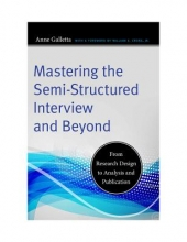 Anne Galletta Mastering the Semi-Structured Interview and Beyond