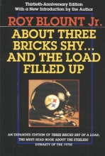 Blount Jr, Roy About Three Bricks Shy... and the Load Filled Up