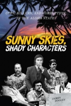 Dooley, James Sunny Skies, Shady Characters