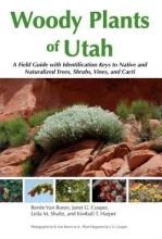 Renee Van Buren,   Janet G. Cooper,   Leila M. Shultz,   Kimball T. Harper Woody Plants of Utah