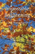 Bjorlie, Carol Impossible Brightening