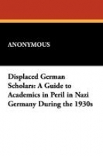 Anonymous Displaced German Scholars