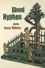 Williams, Kenny Blood Hyphen