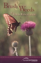 Hart, Charles R. Brush & Weeds of Texas Rangelands