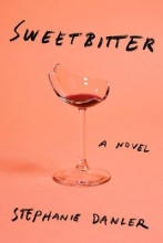 Danler, Stephanie Sweetbitter
