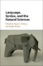 Gallego, Ángel J.,   Martin, Roger Language, Syntax, and the Natural Sciences
