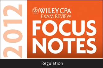 Stevens, Kevin Wiley CPA Exam Review Focus Notes 2012, Regulation