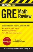 Zandy, Bernard V. CliffsNotes GRE Math Review