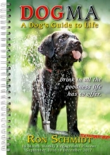 Dogma A Dogs Guide To Life 16 Month Weekly Engagement Planner 2017 Calendar