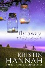 Hannah, Kristin Fly Away
