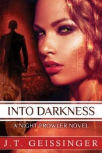 Geissinger, J. T. Into Darkness