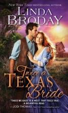 Broday, Linda Twice a Texas Bride
