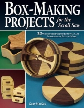 MacKay, Gary Box-Making Projects for the Scroll Saw