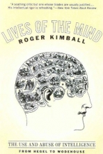 Kimball, Roger Lives of the Mind