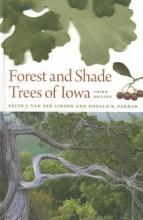 Peter van der Linden,   Donald R. Farrar Forest and Shade Trees of Iowa