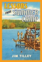 Tilley, Jim Lessons from Summer Camp