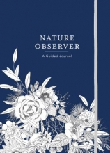 Maggie A. Sichter Nature Observer: A Guided Journal