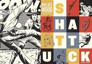 Wood, Wallace Wallace Wood Presents Shattuck
